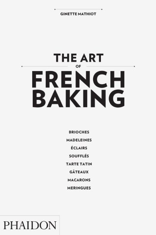 THE-ART-OF-FRENCH-BAKING-9780714862408