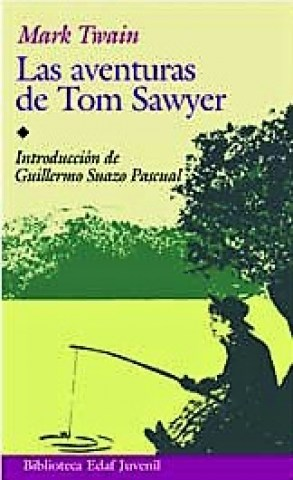 LAS-AVENTURAS-DE-TOM-SAWYER-9788441406590