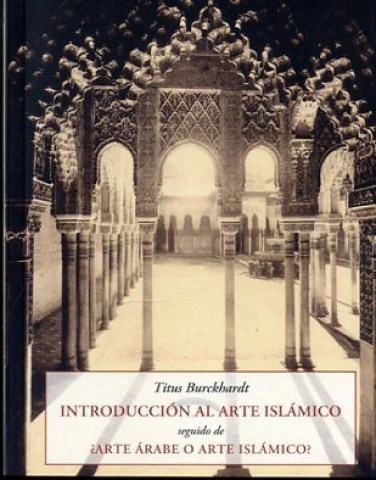 INTRODUCCION-AL-ARTE-ISLAMICO-9788497168779